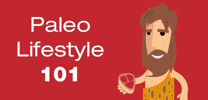 Paleo Lifestyle 101