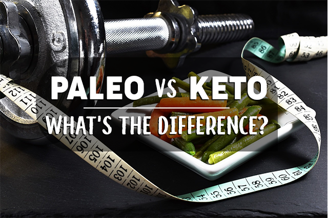 Paleo Vs Keto - What's The Difference?