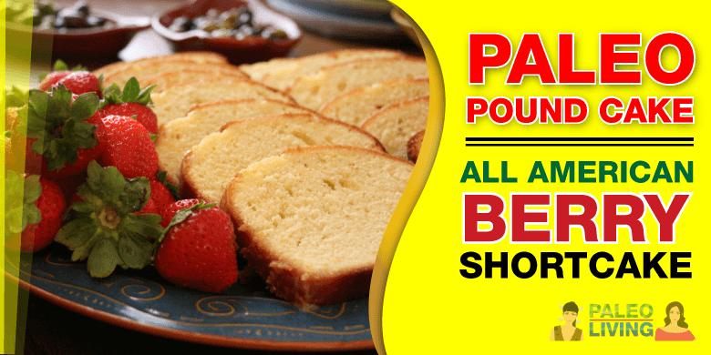 Paleo Diet Recipes - Pound Cake