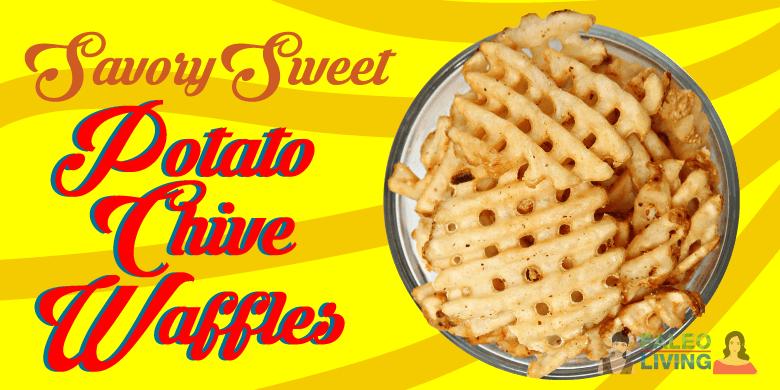 Paleo Recipes - Sweet Potato & Chive Waffles