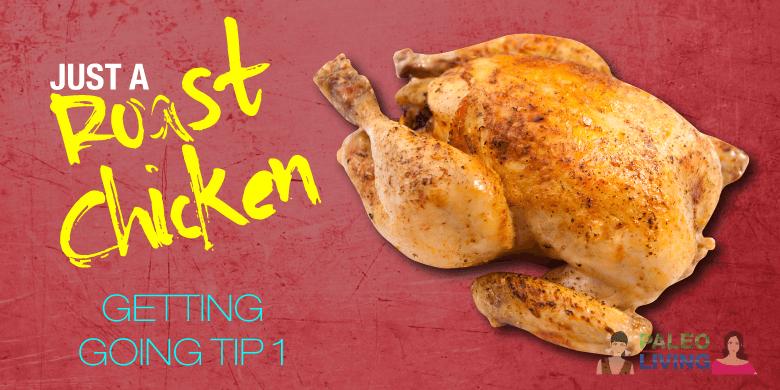Paleo Lifestyle - Roast Chicken