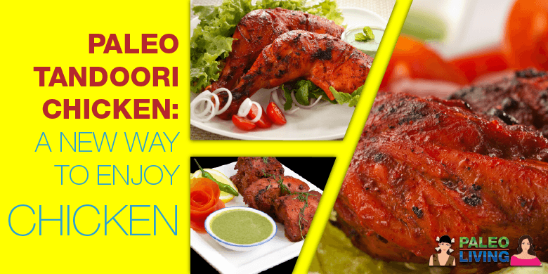 Paleo Recipes - Paleo Tandoori Chicken
