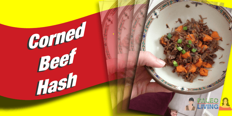 Paleo Recipes - Corned Beef Hash