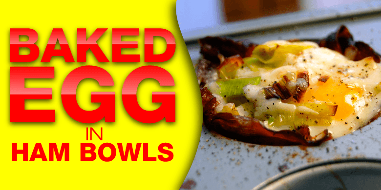 Paleo Recipes - Baked Egg In Ham Bowls
