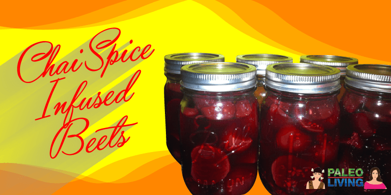 Paleo Recipe - Chai Spice Infused Beets