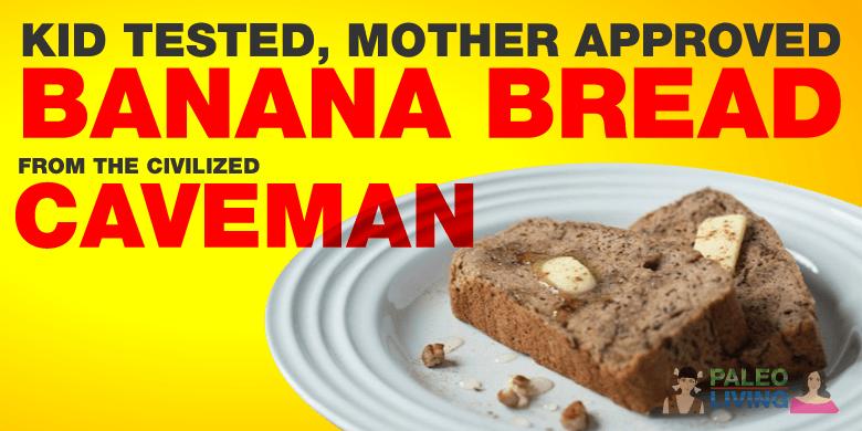 Paleo Diet Recipes - Banana Bread