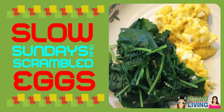 Paleo Recipe - Scrambled Eggs