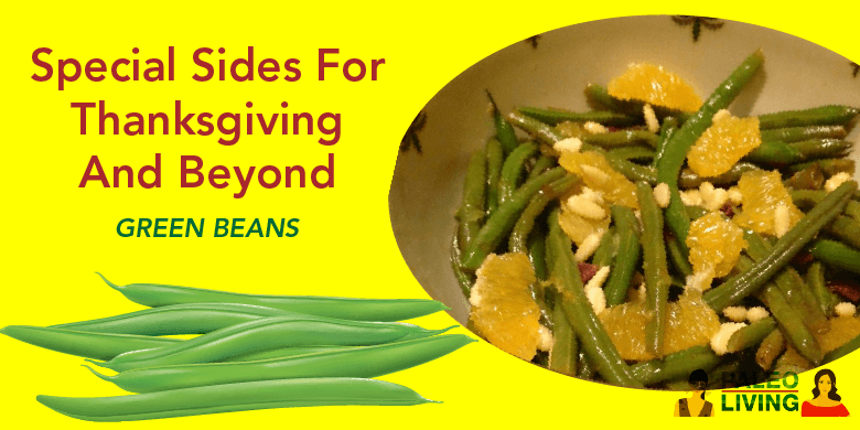 Paleo Recipe - Special Sides green beans