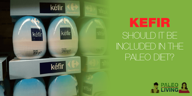 Paleo Diet - Kefir - Should It Be Included