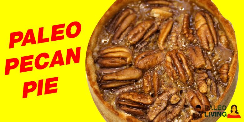 Paleo Recipe - Pecan Pie