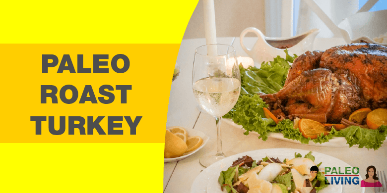 Paleo Recipe - Roast Turkey