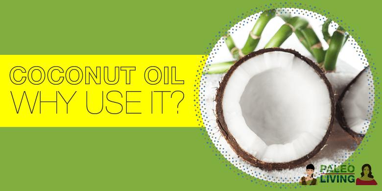 Paleo Food - Coconut Oil