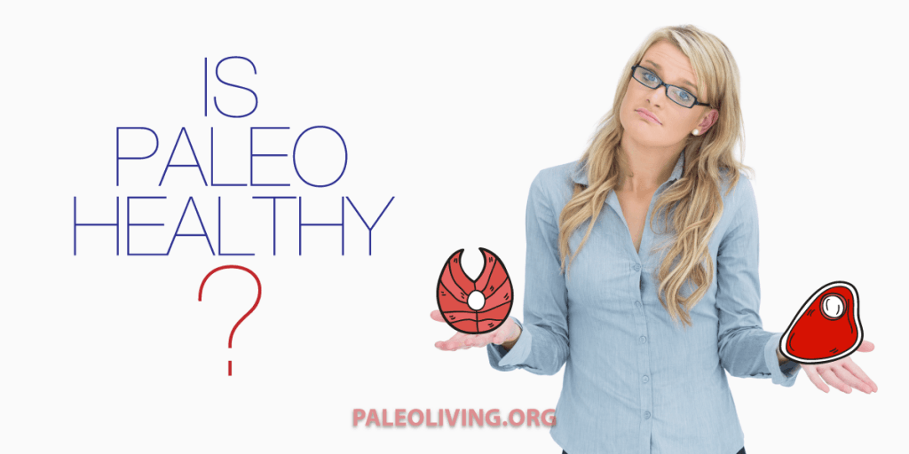 is paleo healthy