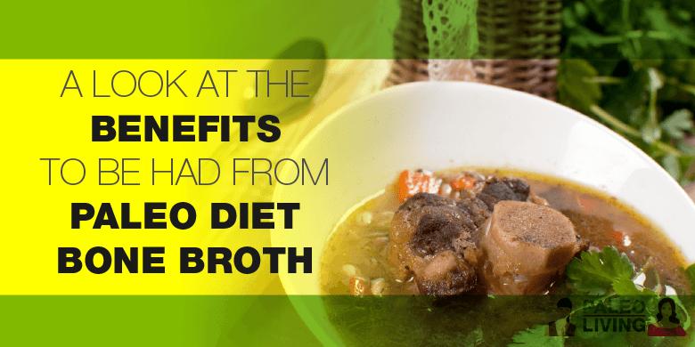 Paleo Food - Benefits Of Beef Bone Broth