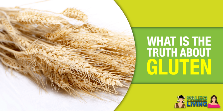 Paleo Food - Truth About Gluten