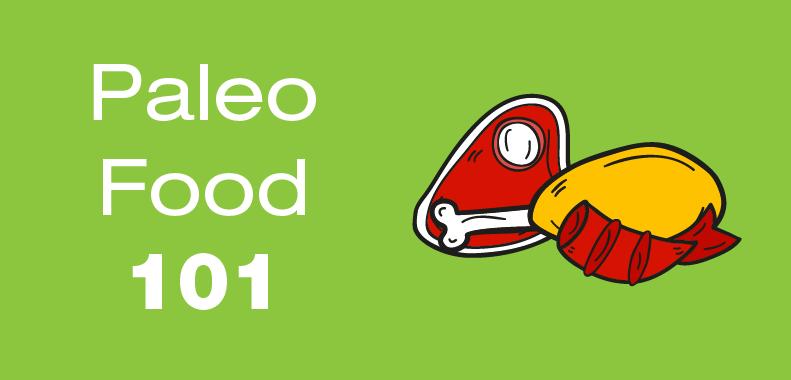 Paleo Food 101