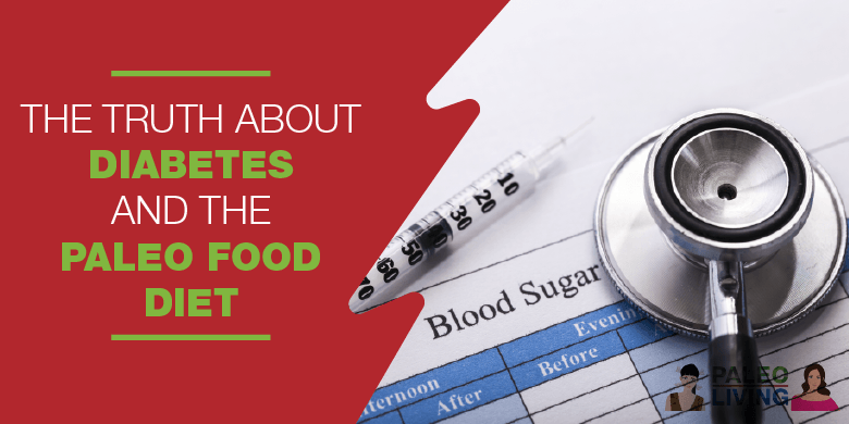 The Paleo Diet And Diabetes