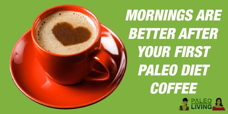 Paleo Diet Coffee