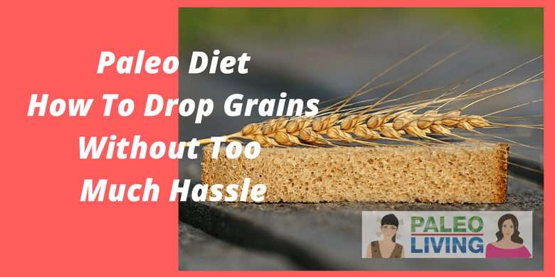 How To Drop Grains Without Too Much Hassle